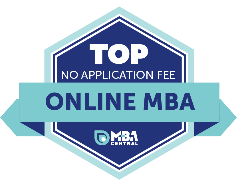 The 30 Best No Application Fee Online MBA Degree Programs